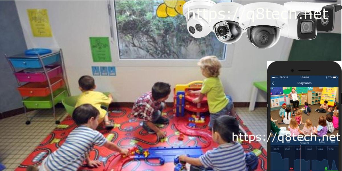 كاميرات مراقبة رياض الاطفال